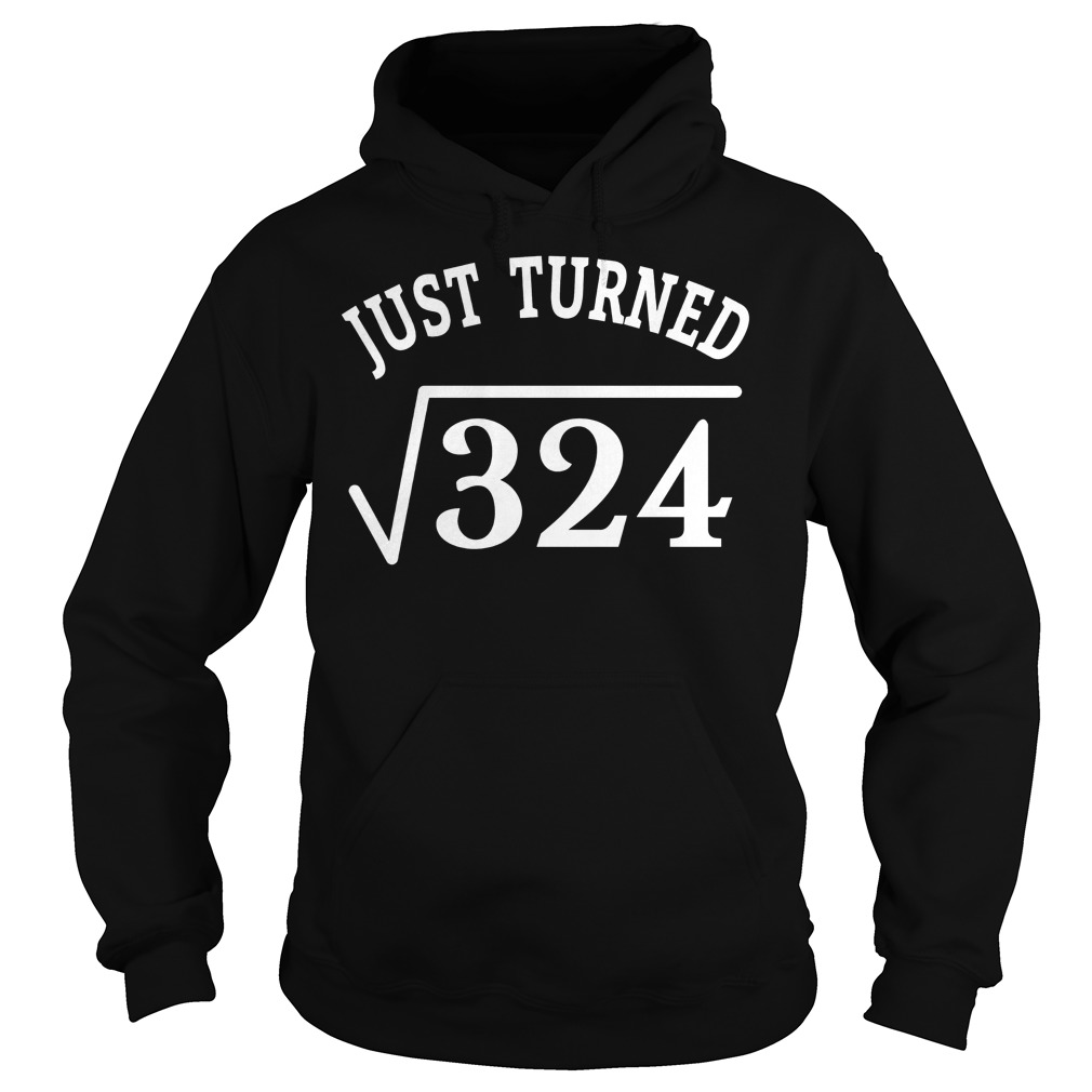 18 Years Old Birthday Gift Just Turn Square Root 324 Shirt 2