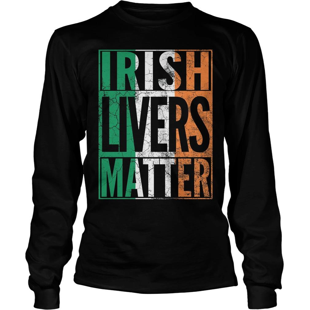 Irish Livers Matter Shirt 4