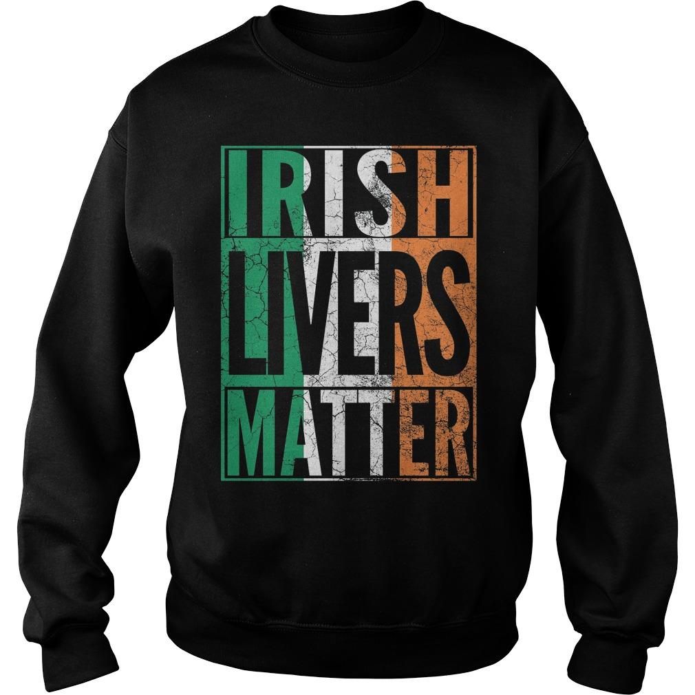 Irish Livers Matter Shirt 5