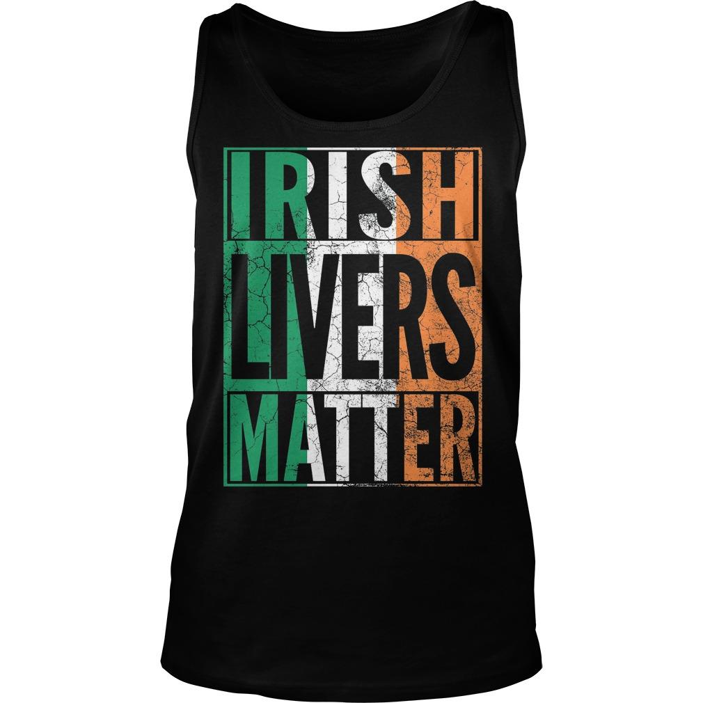 Irish Livers Matter Shirt 6