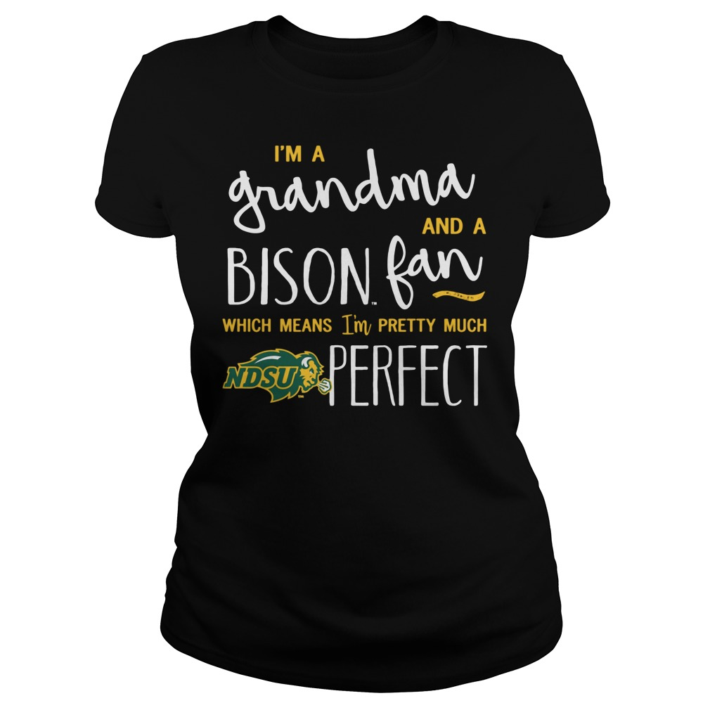 Perfect Grandma North Dakota State Bison Fan Ladies