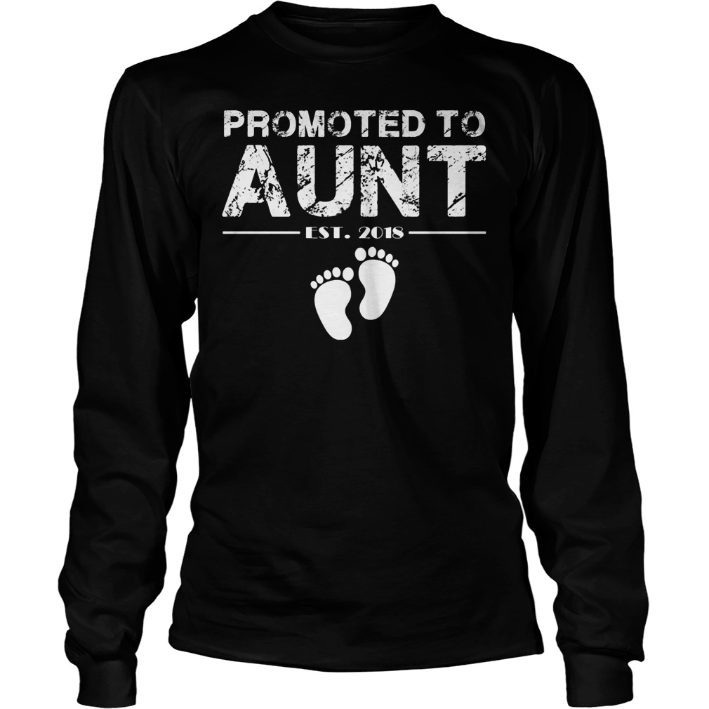 Promoted To Aunt Est 2018 Longsleeve