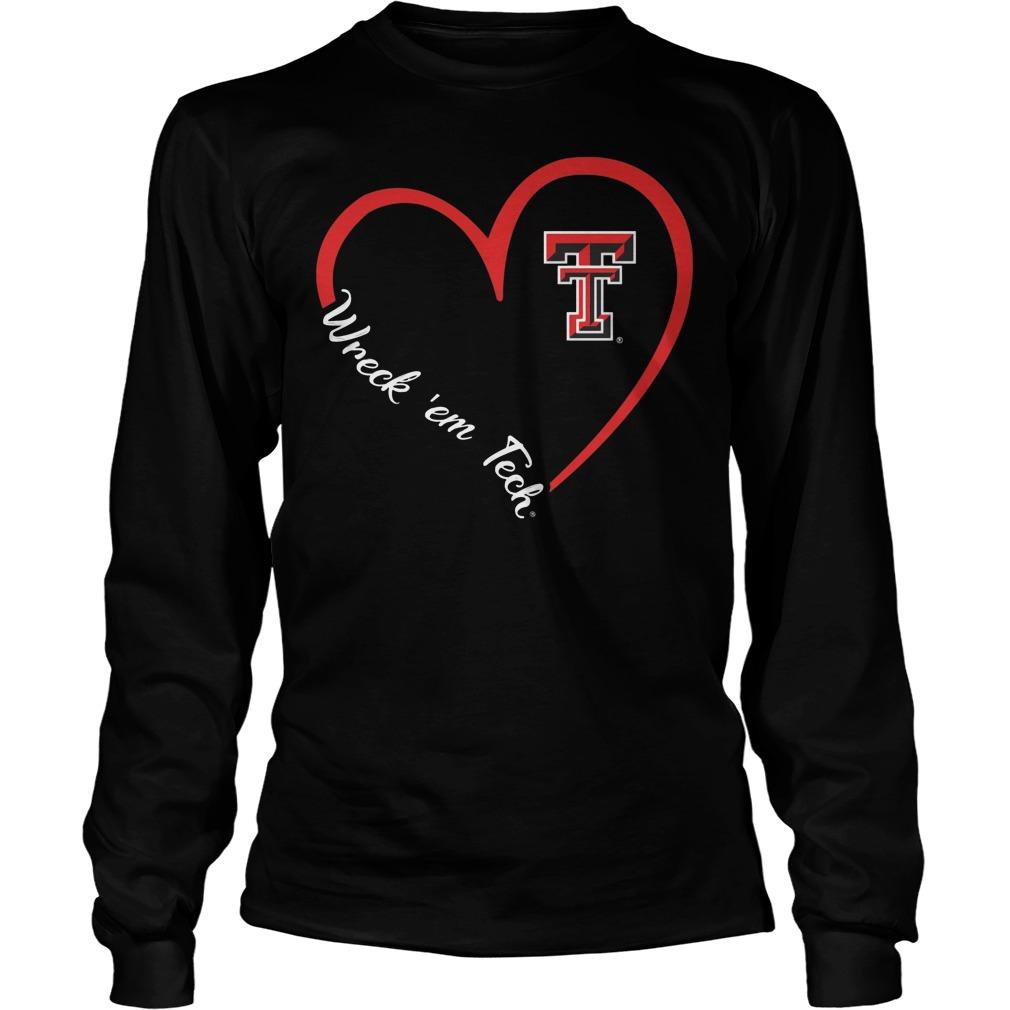 Texas Tech Red Raiders Heart 34 Wreck Em Tech Longsleeve