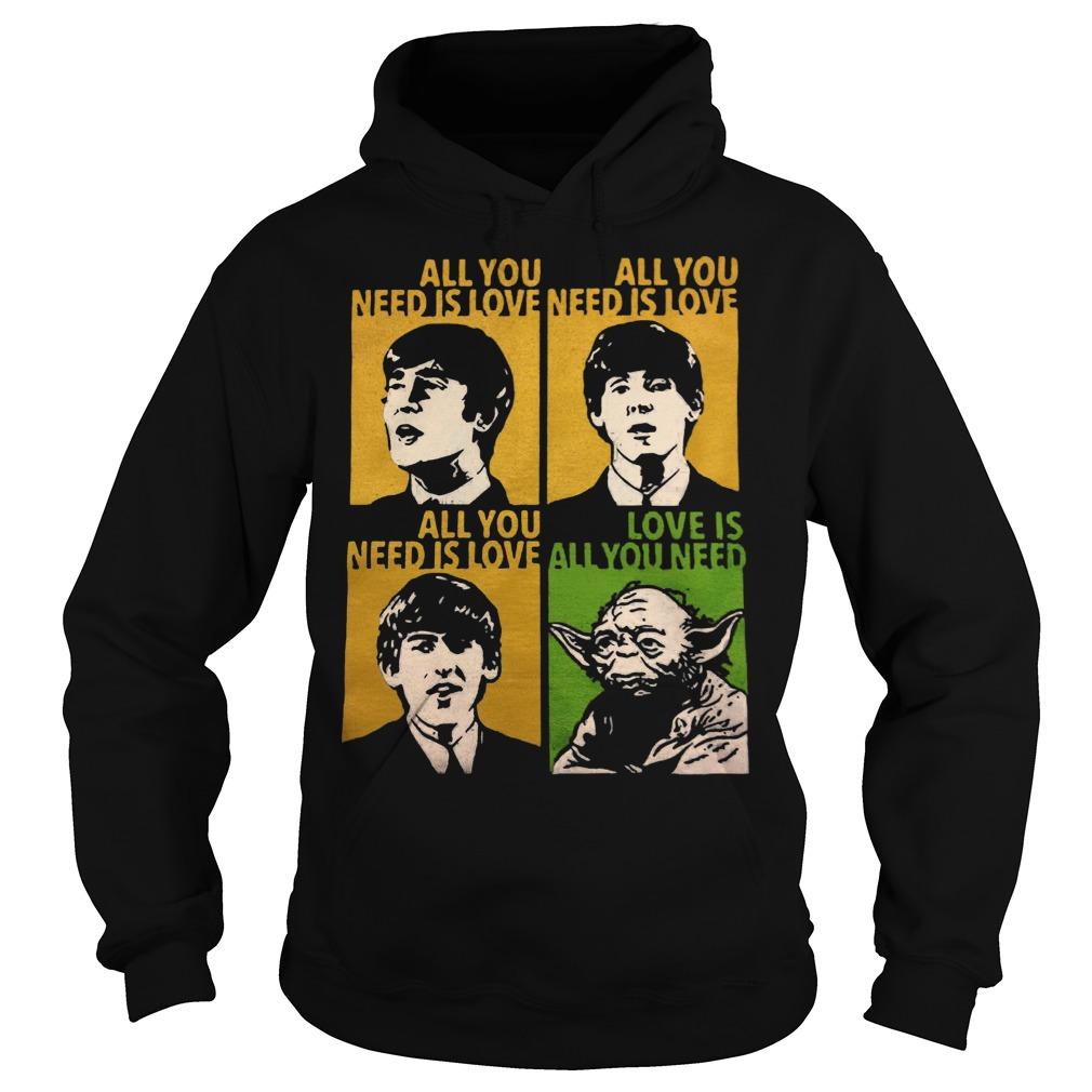 All You Need Is Love Beatles Yoda Hoodie