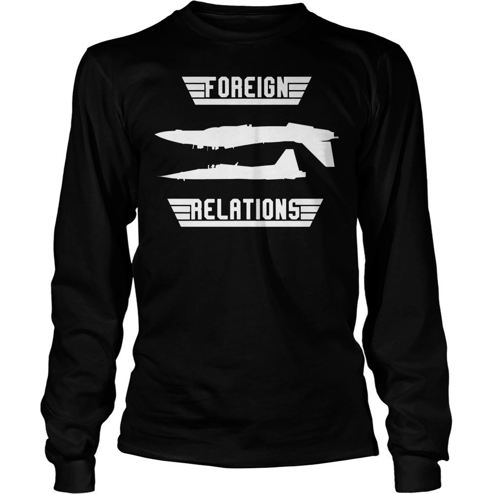 Foreign Relations Weapon Longsleeve