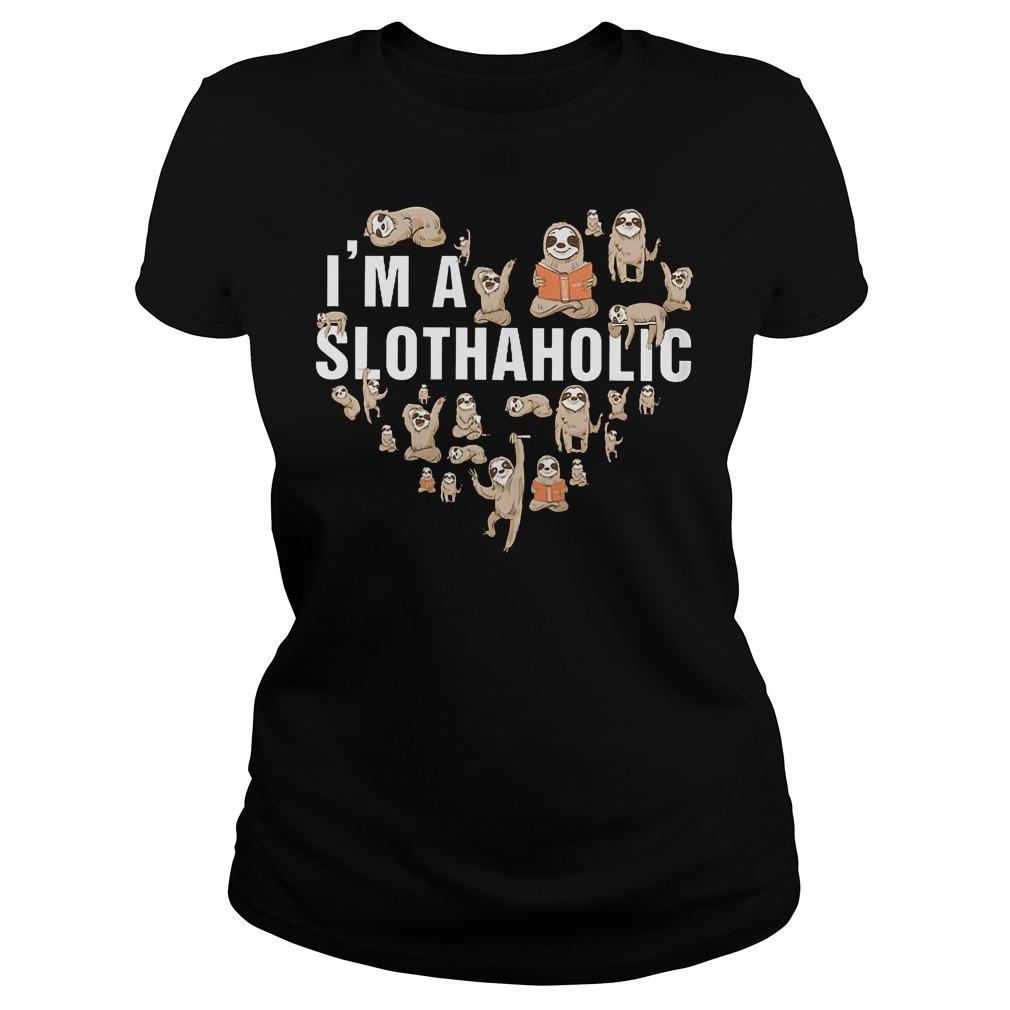 I'm A Slothaholic Ladies