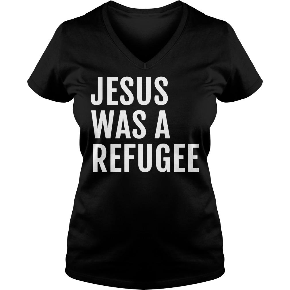 Jesus Was A Refugee V Neck