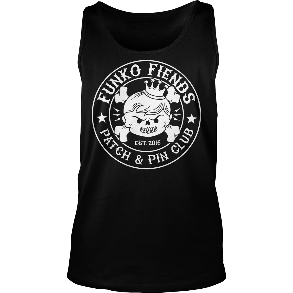 Funko Fiends Patch And Pin Club Est 2016 T-Shirt Tank Top Unisex