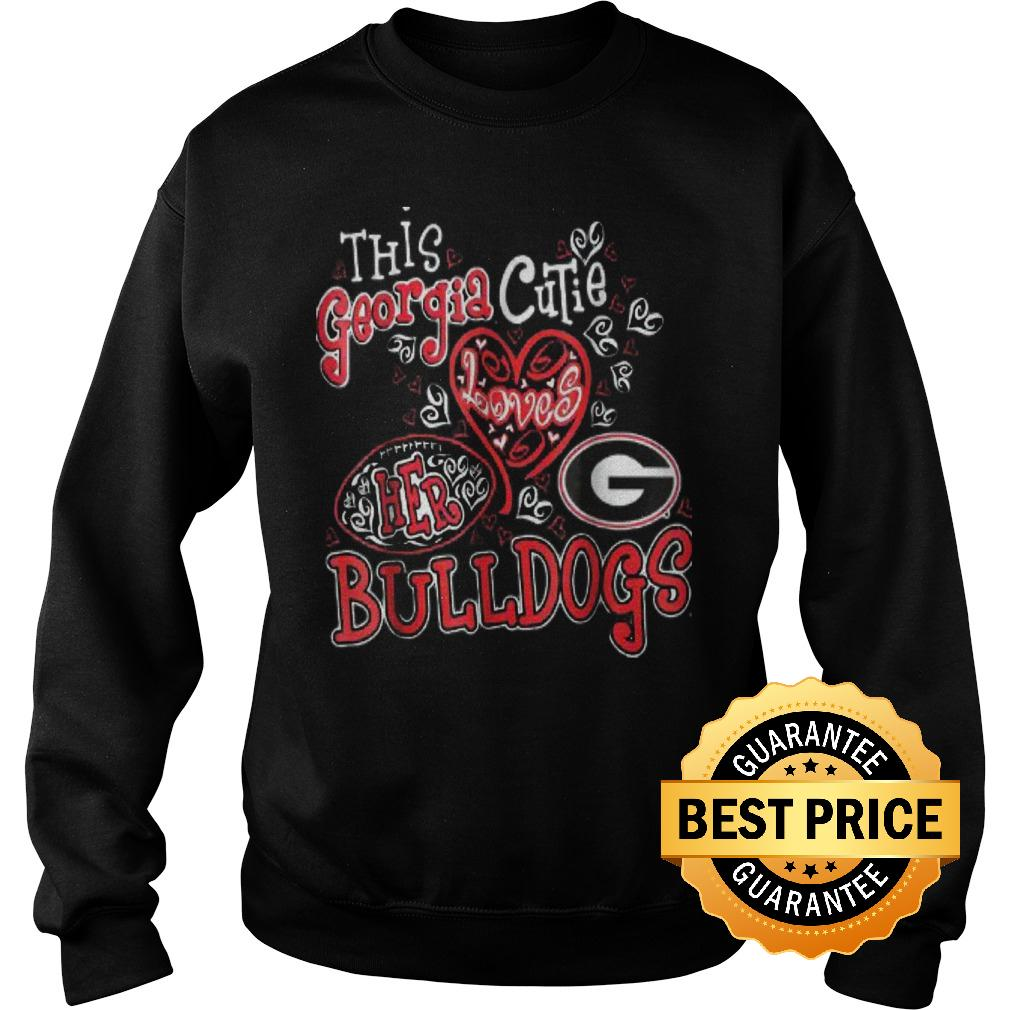 Best Price This georgia cutie loves her bulldogs Shirt Sweatshirt Unisex