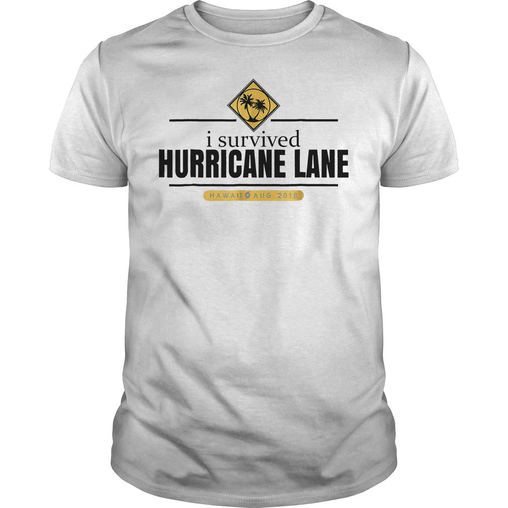 170d09ef15e I Survived Hurricane Lane Hawaii August 2018 Shirt