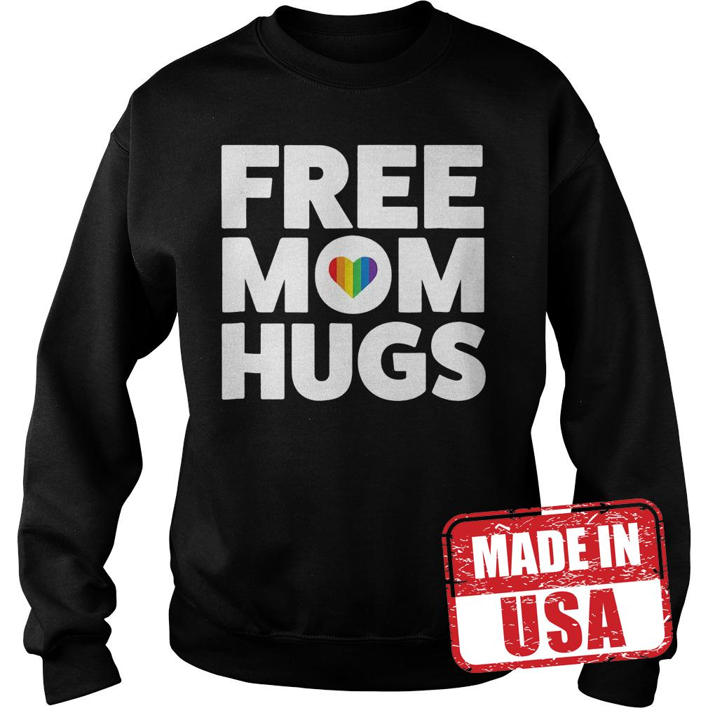 Original Free Mom Hugs Rainbow Heart shirt Sweatshirt Unisex