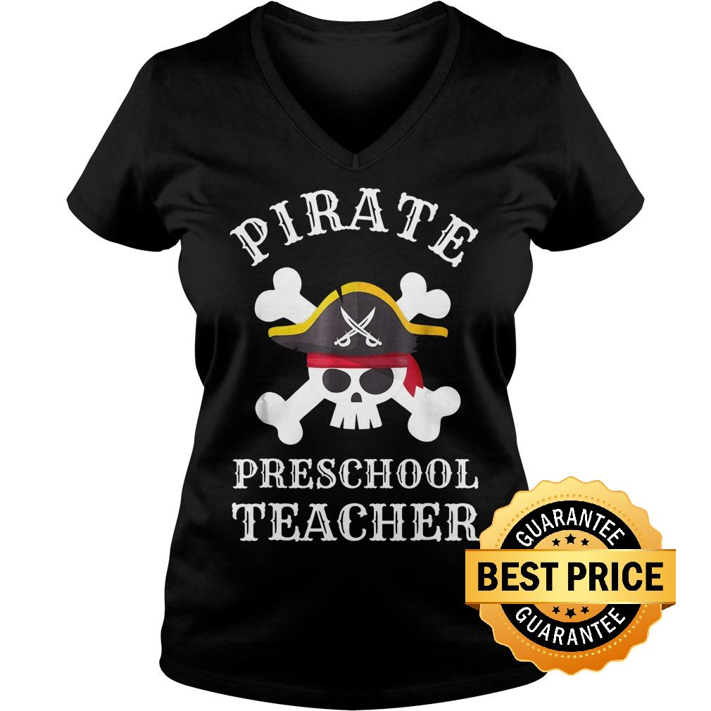 Original Pirate Preschool Teacher Shirt Ladies V-Neck
