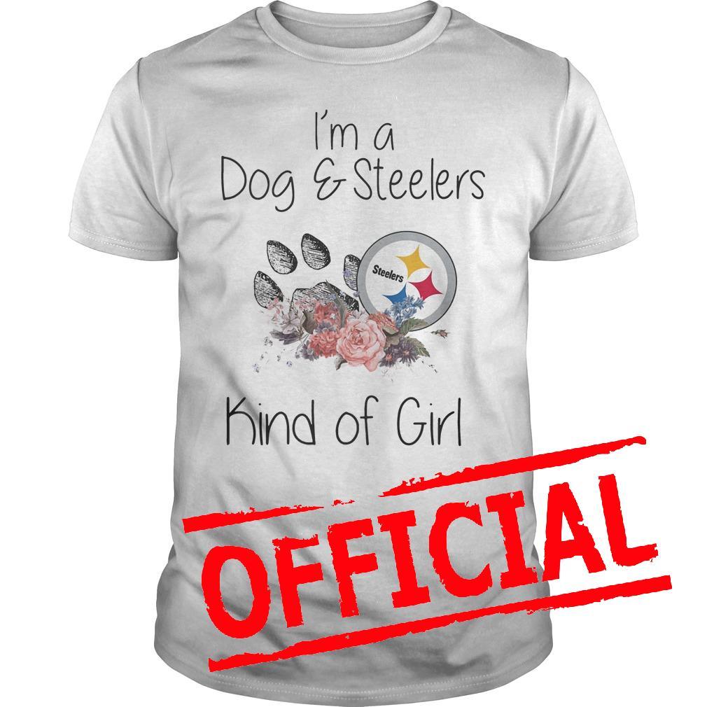 Premium I'm a Dog Steelers kind of girl shirt