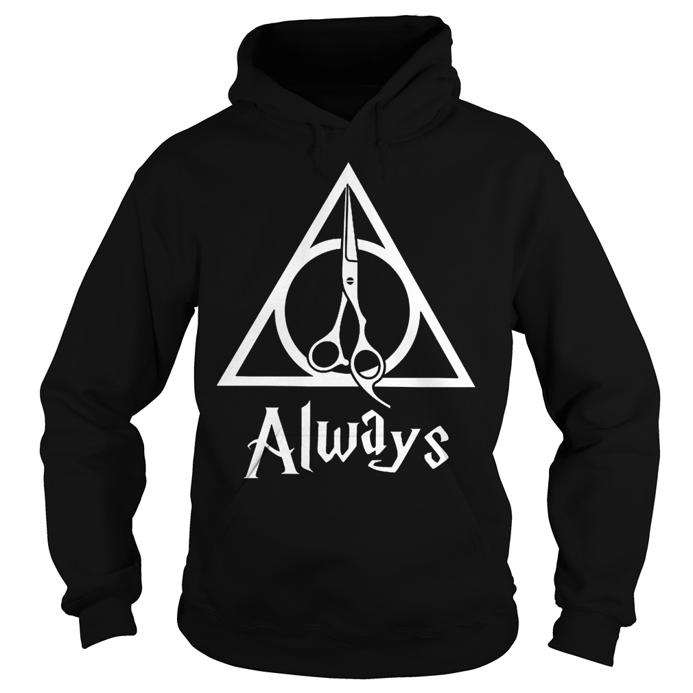 Hairstylist always Harry Potter Deathly Hallows shirt Hoodie