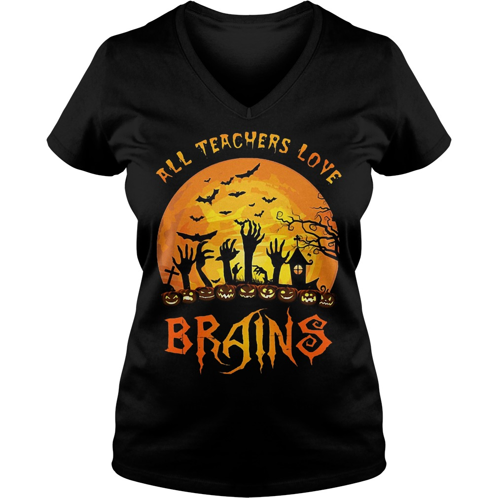 Halloween all teacher love brains Shirt Ladies V-Neck