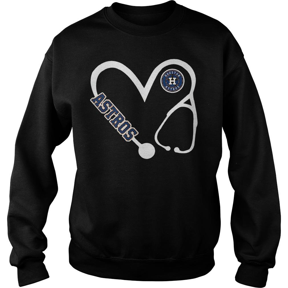 Heart Houston Astros nurse shirt Sweatshirt Unisex
