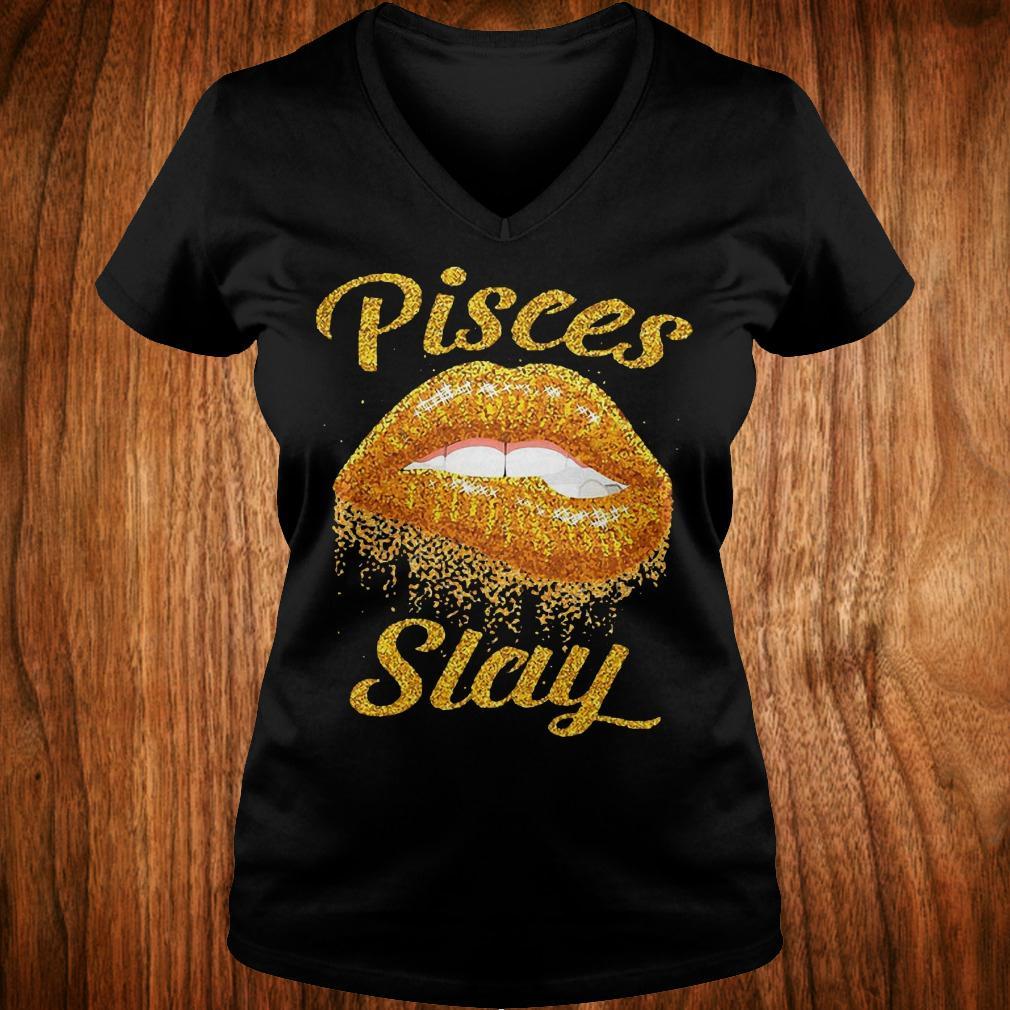Best Price Pisces slay lip bite Shirt Ladies V-Neck