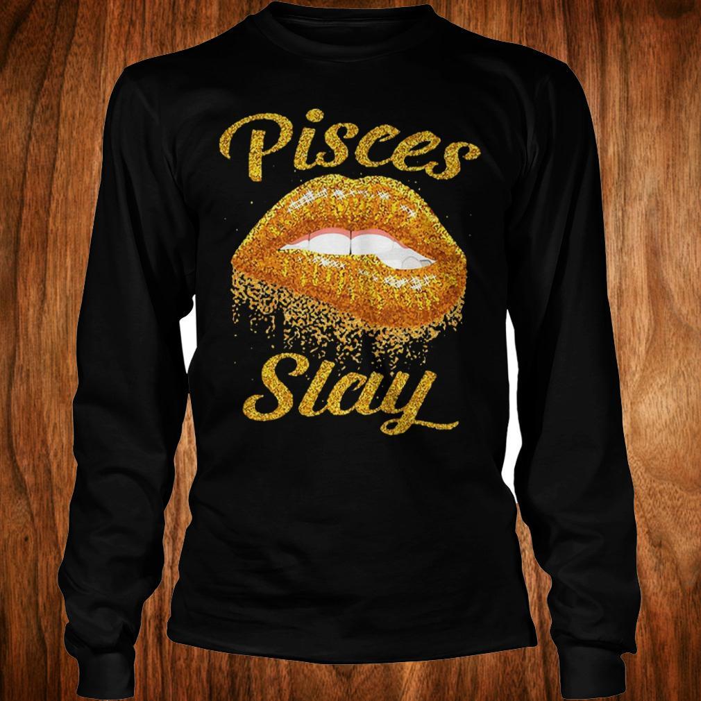 Best Price Pisces slay lip bite Shirt Longsleeve Tee Unisex