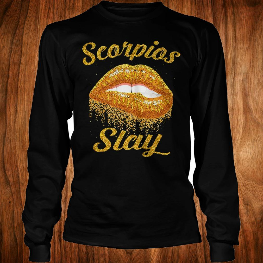 Official Scorpios slay lip bite Shirt Longsleeve Tee Unisex