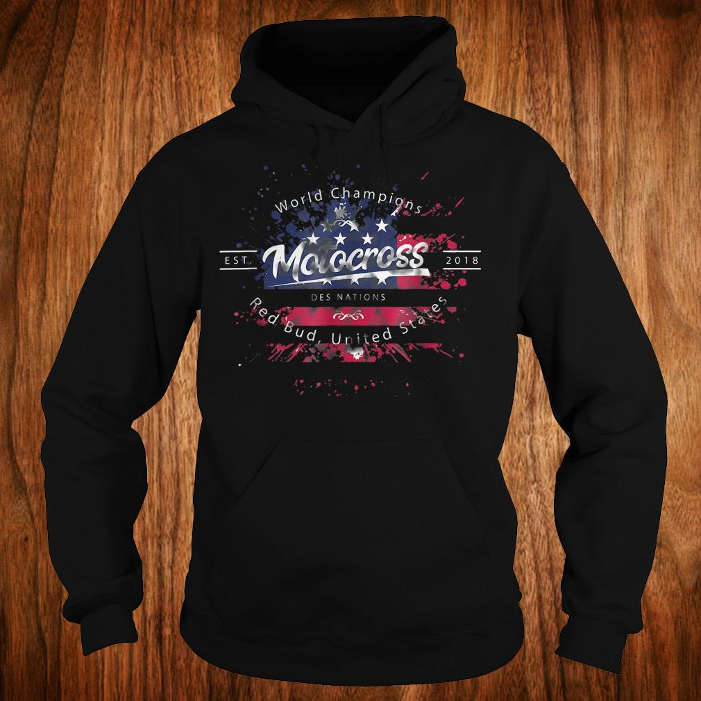 Original World champion motocross des nations red bud united states Shirt Hoodie