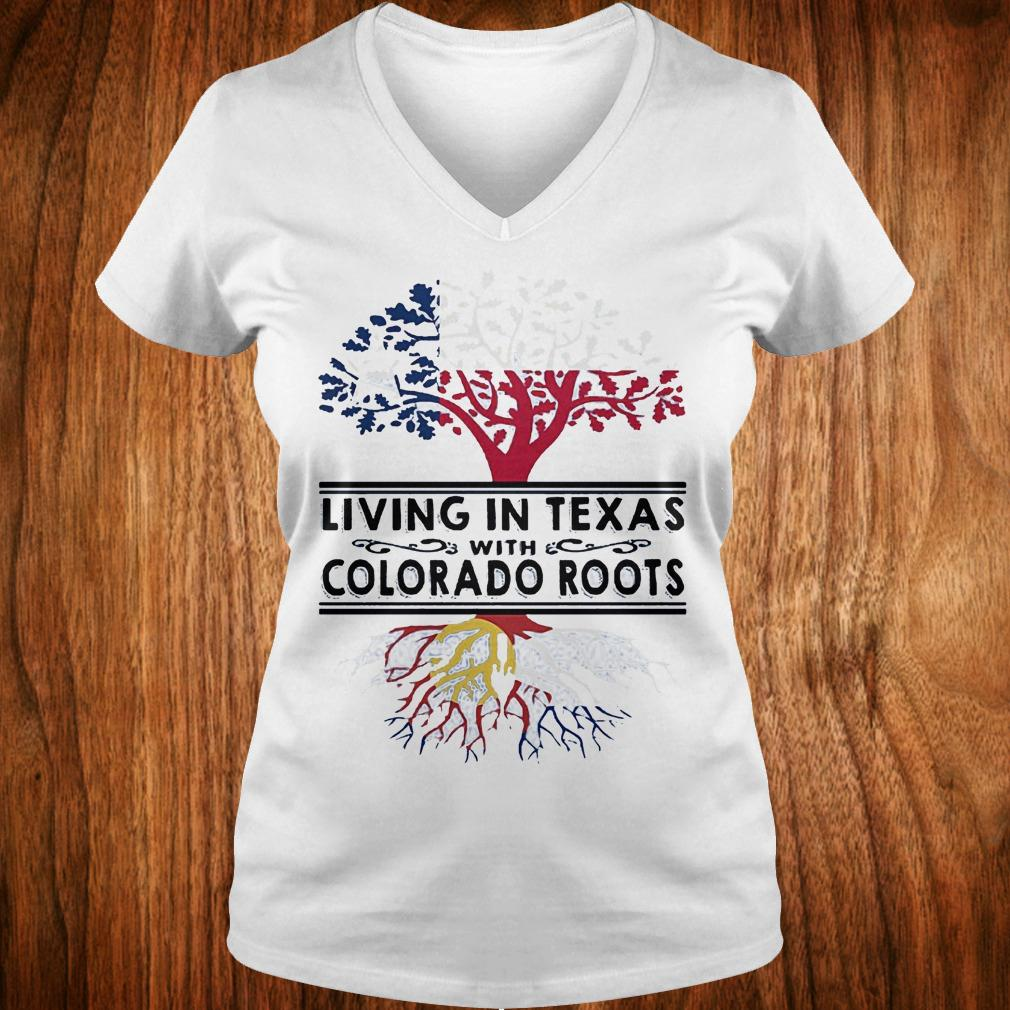 Premium Living in texas with Colorado roots Shirt Ladies V-Neck