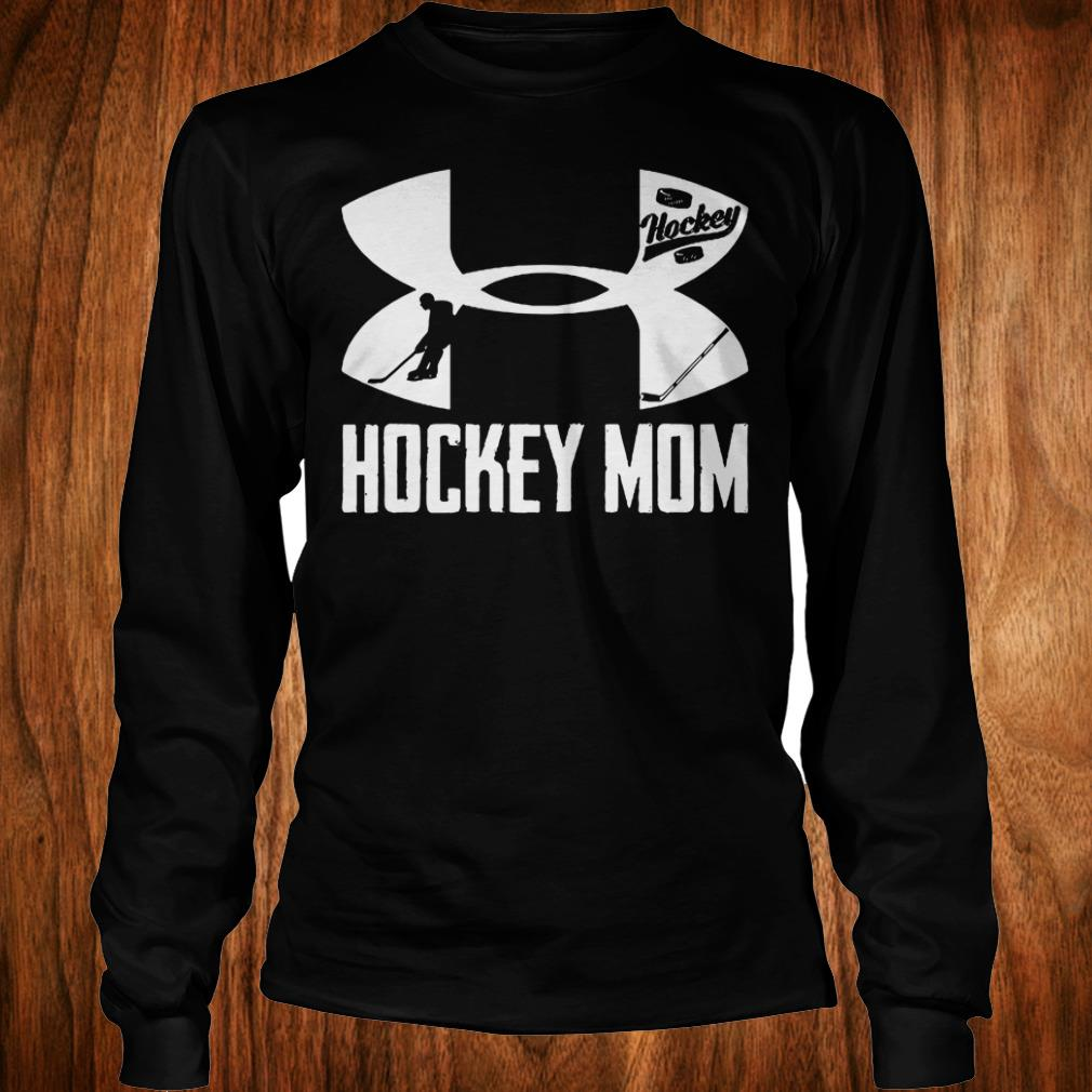 Best price Under Armour Hockey Mom shirt Longsleeve Tee Unisex