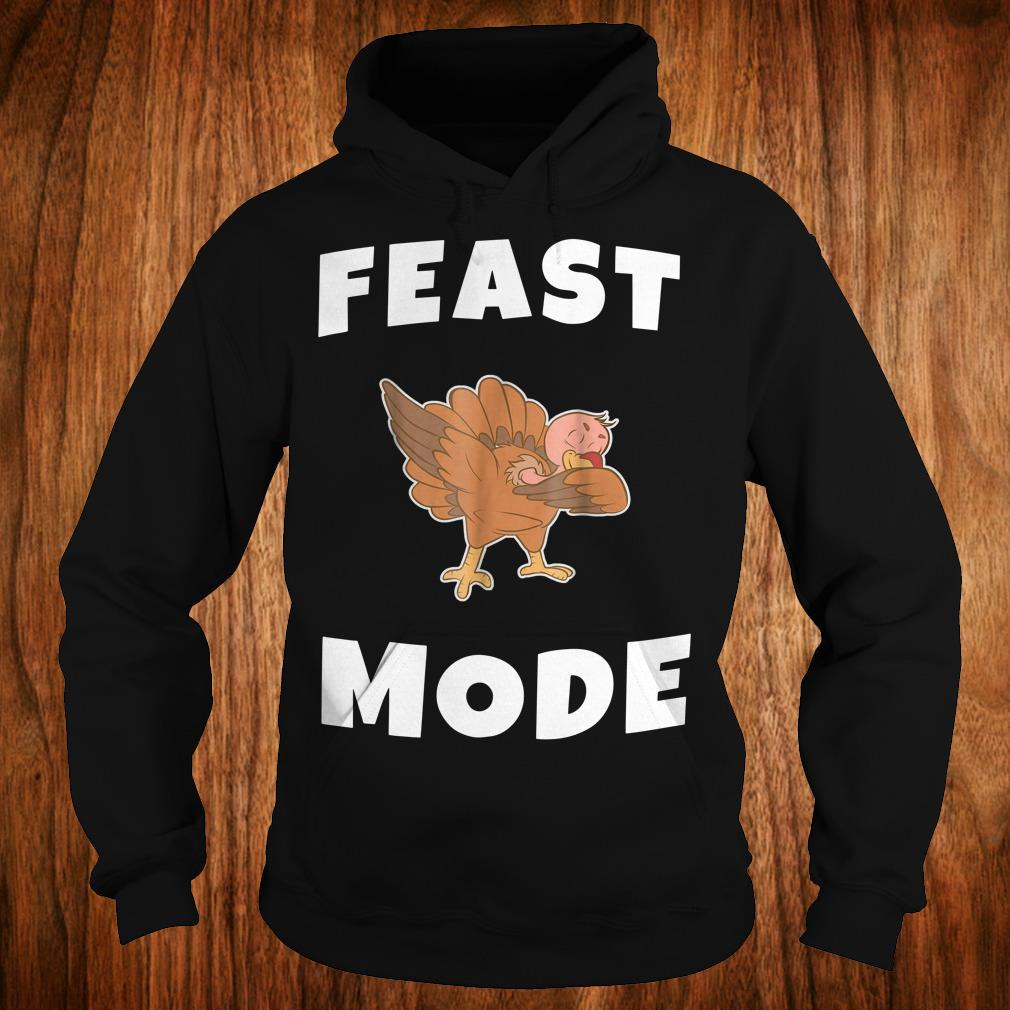 Official Feast Mode Dabbing Turkey Shirt Hoodie