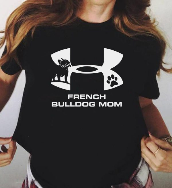 Original Under Armour French Bulldog Mom Shirt 3 1.jpg