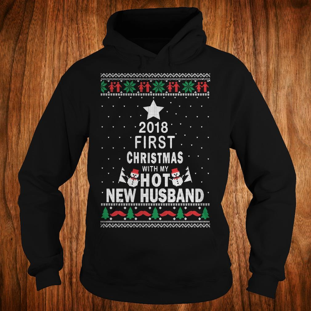 Premium 2018 first christmas with my hot new husband Hoodie