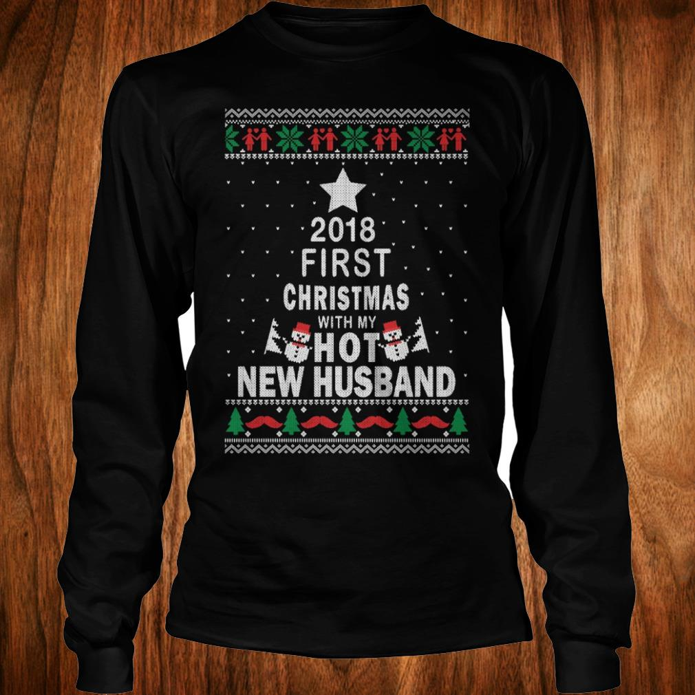 Premium 2018 first christmas with my hot new husband Longsleeve Tee Unisex