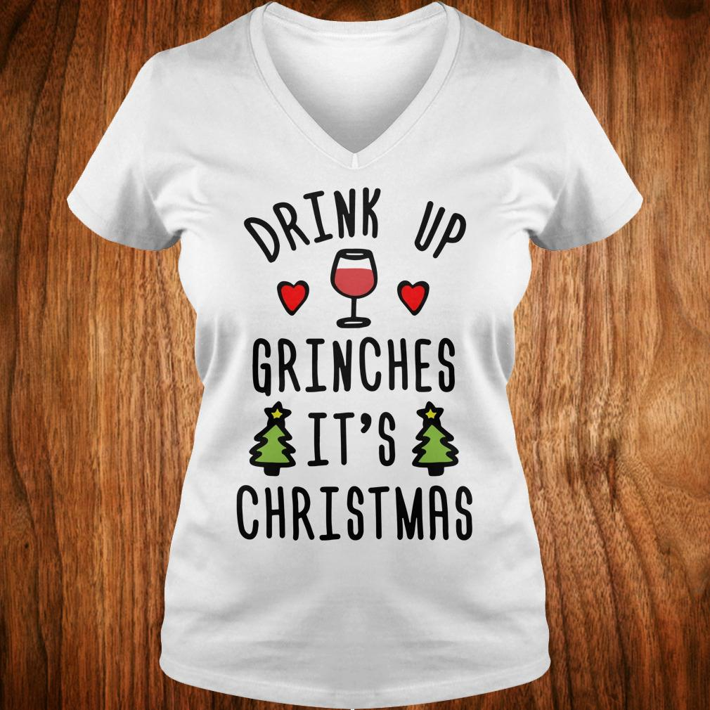 Premium Drink up Grinches It's Christmas sweatshirt Ladies V-Neck
