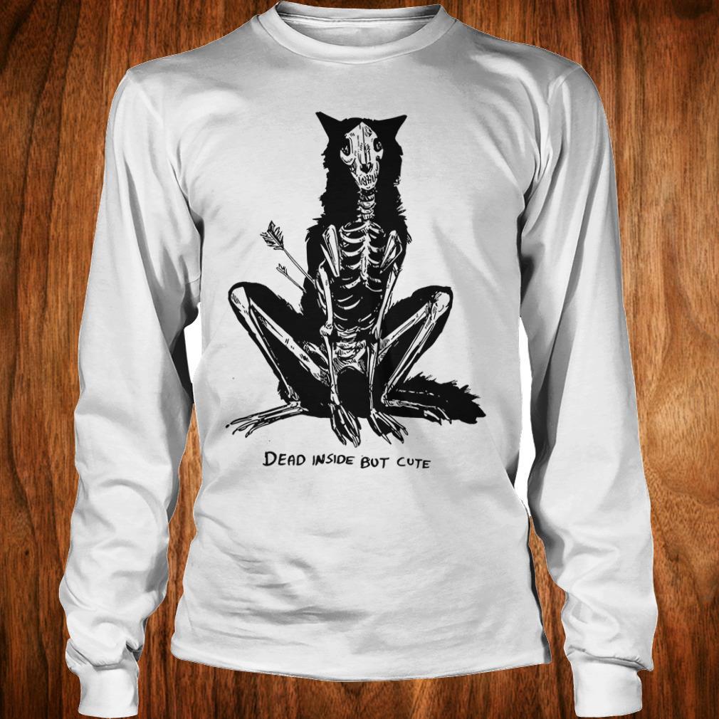 The best Dead inside but cute shirt Longsleeve Tee Unisex