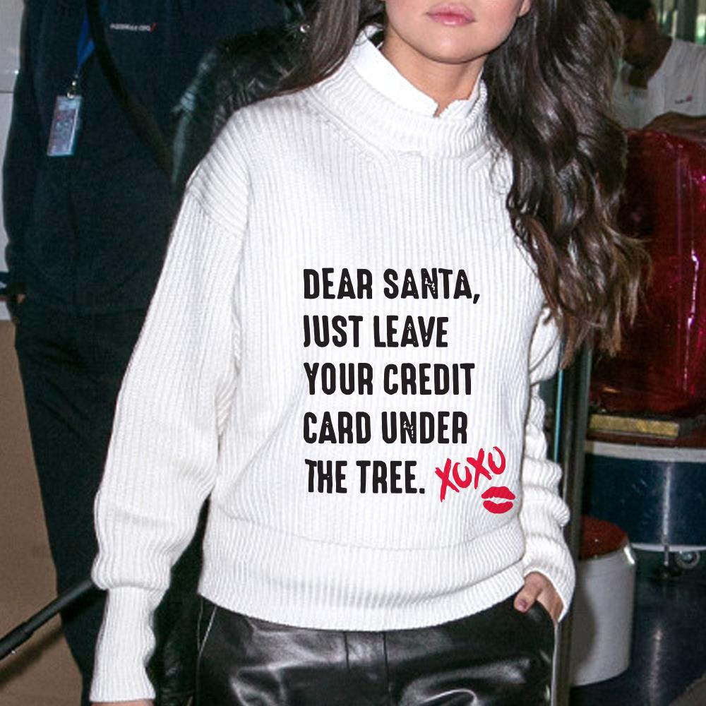 Dear Santa Just Leave Your Credit Card Under The Tree Xoxo Shirt 3 1.jpg