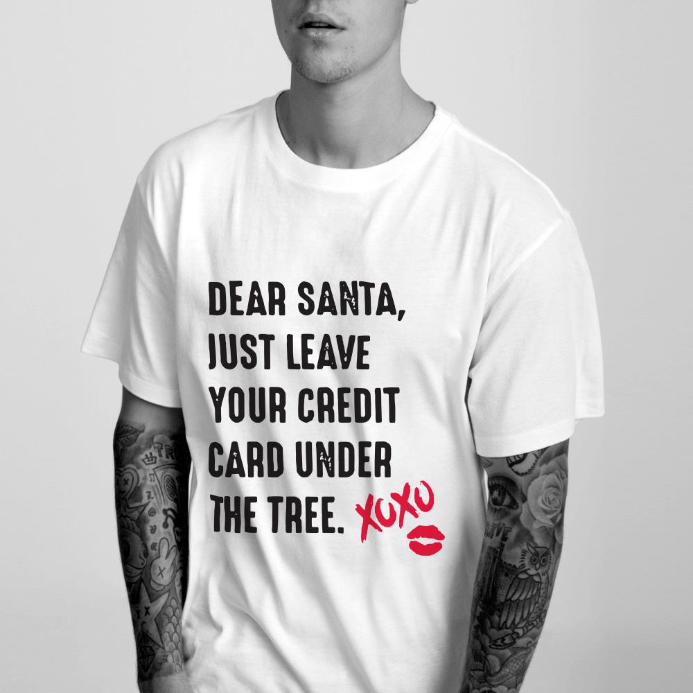 https://1stshirts.net/tee/2018/12/Dear-santa-just-leave-your-credit-card-under-the-tree-Xoxo-shirt_4.jpg