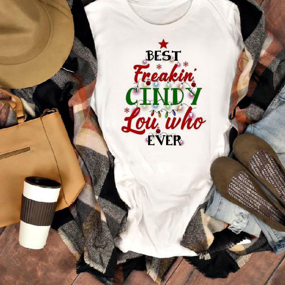 Dr Seuss Best Freakin Cindy Lou Who Ever Shirt 1 1.jpg