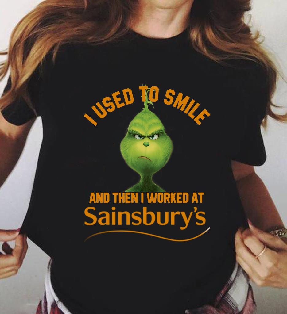 Grinch I Used To Smile And Then I Worked At Sainsbury S Shirt 3 1.jpg