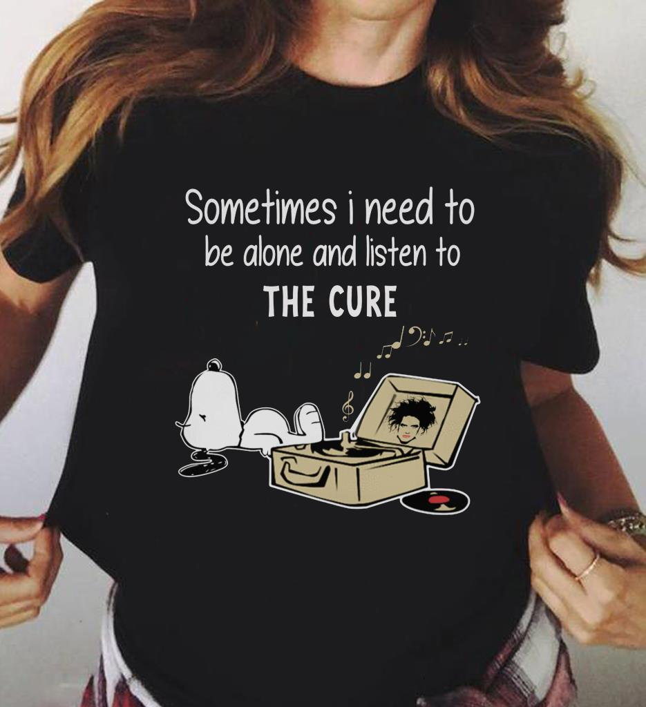 Snoopy Sometimes I Need To Be Alone And Listen To The Cure Shirt 3 1.jpg