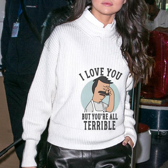 You Re All Terrible Shirt 3 1.jpg