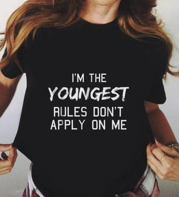 Youngest Rules Don T Apply On Me Shirt 3 1.jpg