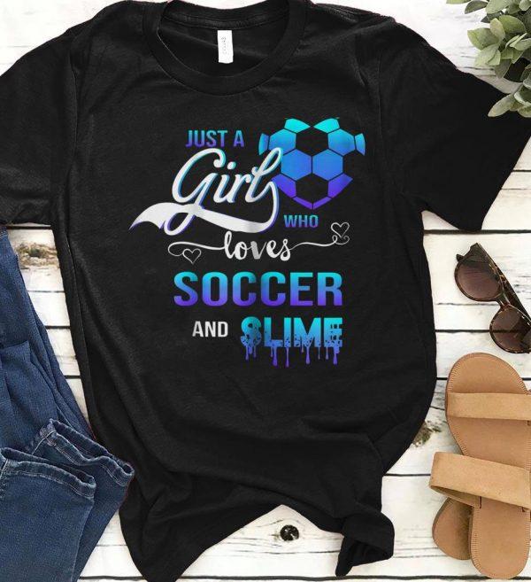 Who Loves Soccer And Slime Shirt 1 1.jpg