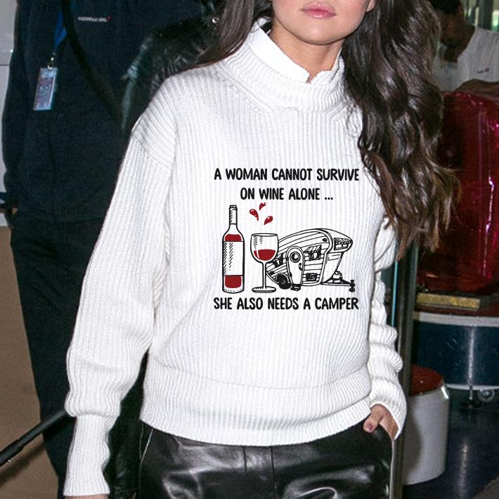 A Woman Can Not Survive On Wine Alone She Also Need A Camper Shirt 3 1.jpg