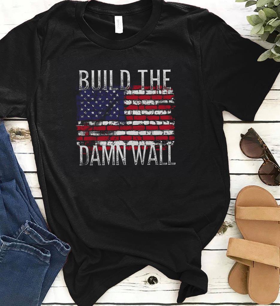 America Flag Build The Damn Wall Shirt 1 1.jpg