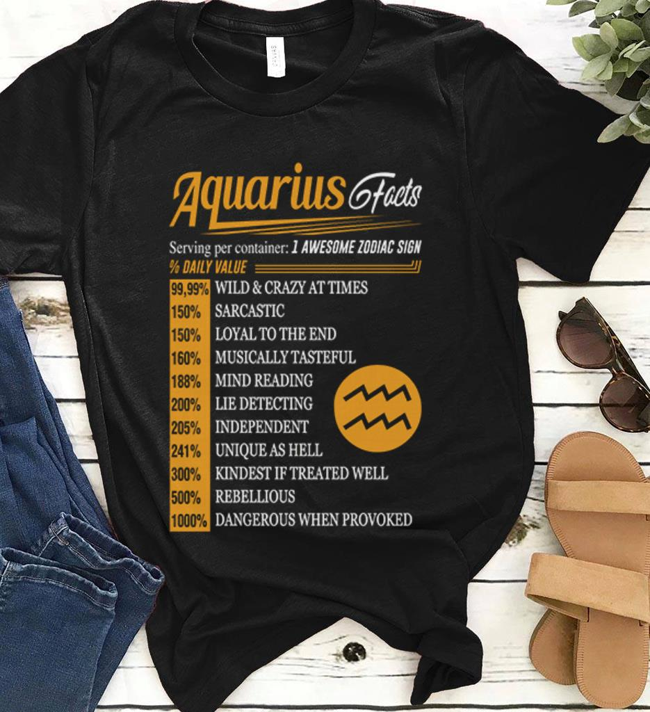 Facts Serving Per Container 1 Awesome Zodiac Sign Daily Value Aquarius Shirt 1 1.jpg