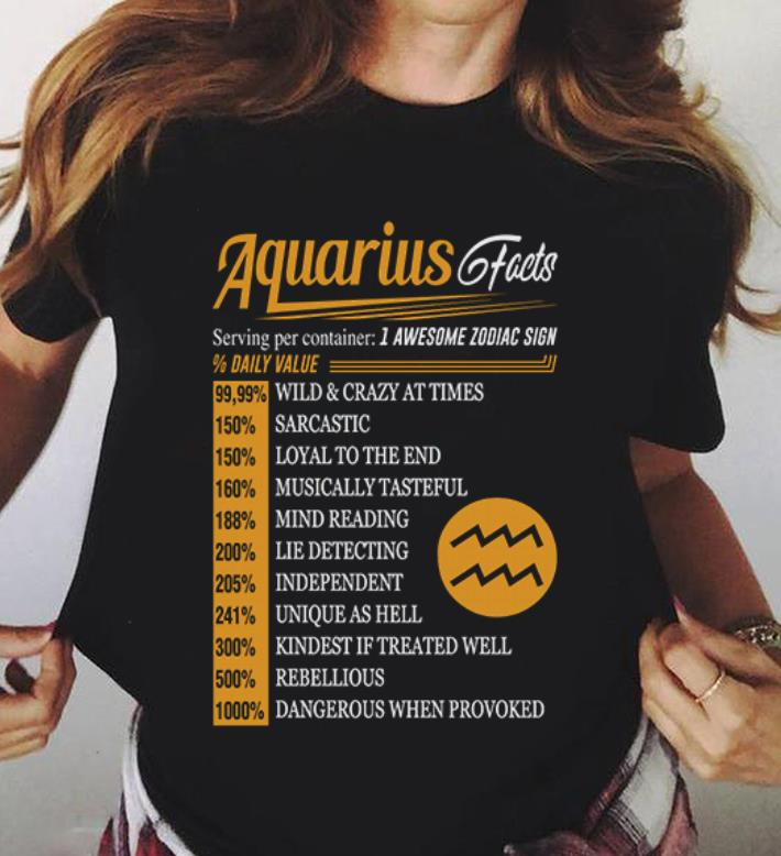 Facts Serving Per Container 1 Awesome Zodiac Sign Daily Value Aquarius Shirt 3 1.jpg