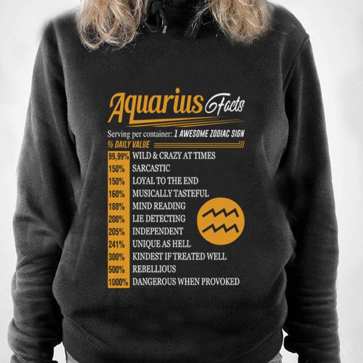 https://1stshirts.net/tee/2019/01/Facts-serving-per-container-1-awesome-zodiac-sign-daily-value-Aquarius-shirt_4.jpg