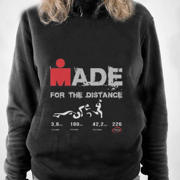https://1stshirts.net/tee/2019/01/For-the-distance-Ironman-made-shirt_4.jpg