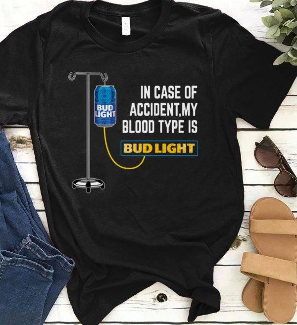 My Blood Type Is Budlight Shirt 1 2 1.jpg