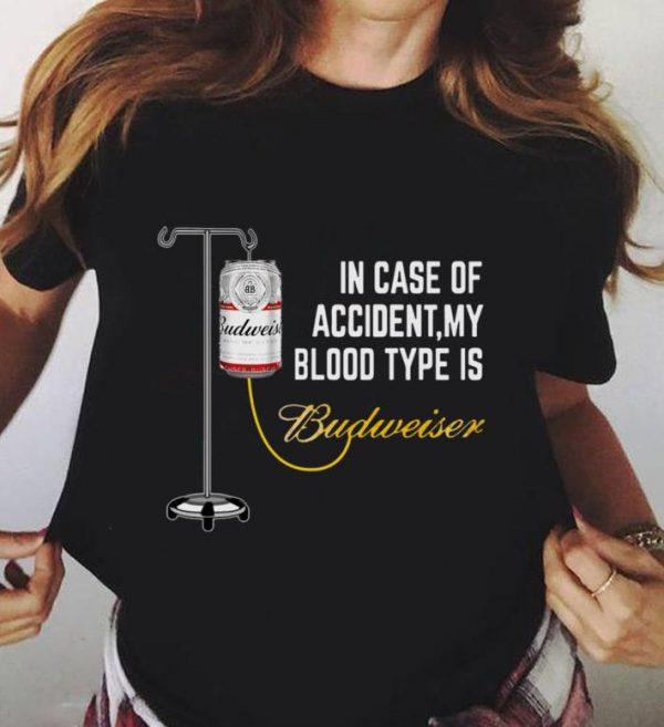 My Blood Type Is Budweiser Shirt 3 2 1.jpg