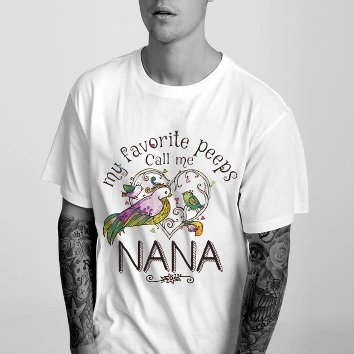 https://1stshirts.net/tee/2019/01/Peeps-call-me-Nana-shirt_4-1.jpg