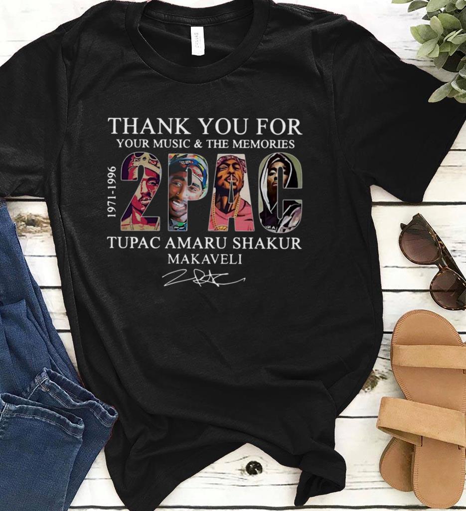 Thank You For Your Music And The Memories Tupac Amaru Shakur Makaveli Signature Shirt 1 1.jpg